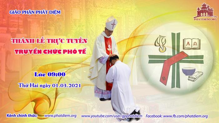 Trực tiếp: Thánh lễ Truyền chức Phó tế 01.03.2021